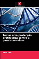 Tomar uma protecção profiláctica contra a paratuberculose