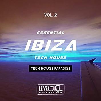 Essential Ibiza Tech House, Vol. 2 (Tech House Paradise)