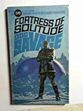 Fortress of solitude: a Doc Savage adventure