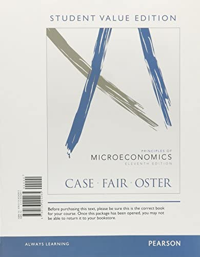 Principles of Microeconomics Student Value Edition 11th Edition The Pearson Series in Economics product image