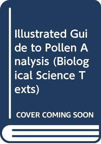 Illustrated Guide to Pollen Analysis (Biological Science Texts)