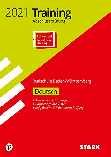 STARK Training Abschlussprüfung Realschule 2021 - Deutsch - BaWü (STARK-Verlag - Abschlussprüfungen)