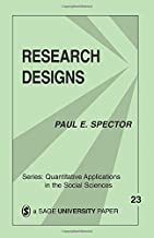 Research Designs (Quantitative Applications in the Social Sciences)