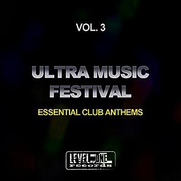 Ultra Music Festival, Vol. 3 (Essential Club Anthems)