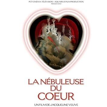 La nébuleuse du coeur (Bande originale du film de Jacqueline Veuve)