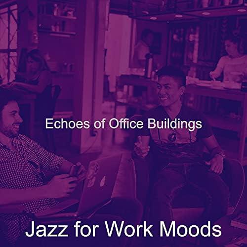 Jazz for Work Moods