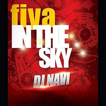 Fiya in the Sky