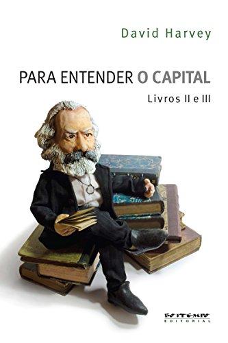 Para entender O Capital - livros 2 e 3
