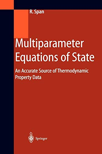 Multiparameter Equations of State: An Accurate Source Of Thermodynamic Property Data