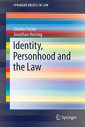 Download Identity, Personhood and the Law (SpringerBriefs in Law) 3319534580