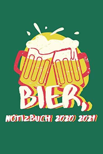 Bier, Notizbuch 2020 2021: Notizbuch Mit