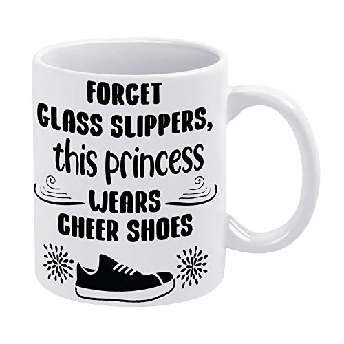 Best Funny Coffee Mug 11oz & 15oz Tea Cups & Coffee Mug Forget Glass Slippers This Princess Wears Cheer Shoes Humor Novelty Saying Gift For Girls, Husband, Wife, Men, For Women