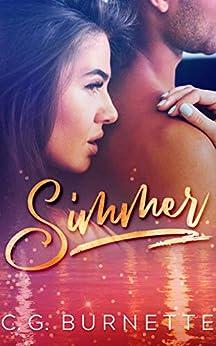 Simmer: A Second Chance Romance by [C. G. Burnette]