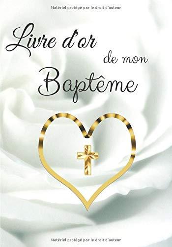 Livre d'or de mon baptême: Pour fille ou garçon | Élégant papier blanc cassé | 80 pages...