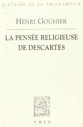 La Pensee Religieuse de Descartes