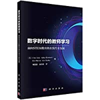 Teacher Learning in the Digital Age---Online Professional Development for STEM Education(Chinese Edition)