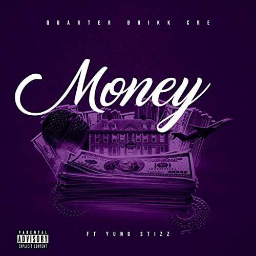 Quarter Brikk Cre feat. Yung Stizz