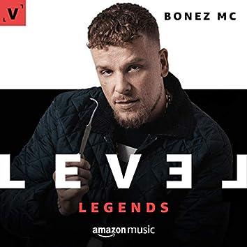LEVEL Legends: Bonez MC