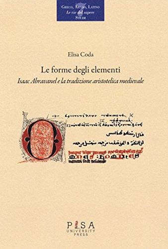 Le forme degli elementi. Isaac Abravanel e la tradizione aristotelica medievale