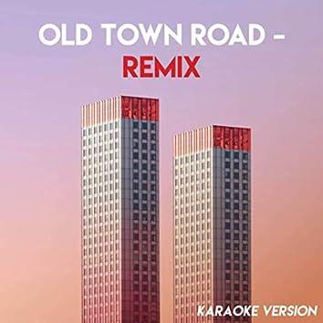 Old Town Road - Remix (Karaoke Version)