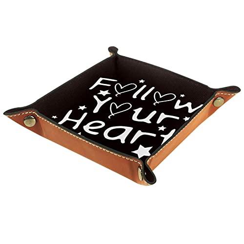 Organizador de cuero con bandeja para valet Follow Your Heart Impresión en blanco y negro, caja de almacenamiento de joyas para mesita de noche, tocador, escritorio, oficina en casa