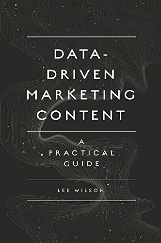 Data-Driven Marketing Content: A Practical Guide