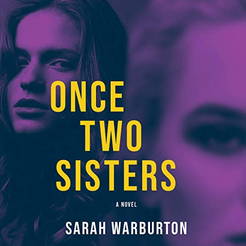 Once Two Sisters Audiobook By Sarah Warburton cover art