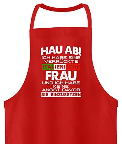 shirt-o-magic Ehemann Italienerin: Vorsicht Habe italienische Frau - Hochwertige Grillschürze -Einheitsgröße-Feuerrot