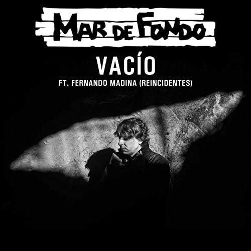 Mar de Fondo feat. Fernando Madina & Reincidentes