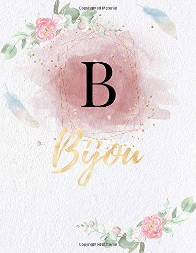 Bijou: Personalized Writing Journal / Notebook for Girls and Women, Watercolor Floral Monogram Initials Names Notebook, Journals to Write with 120 ... Gold Color Name Cover Design) (Bijou Book)
