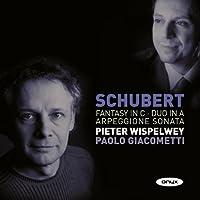 Schubert: Fantasy in C / Duo in A / Arpeggione Sonata, d. 574, 821, 934 (2010-02-09)