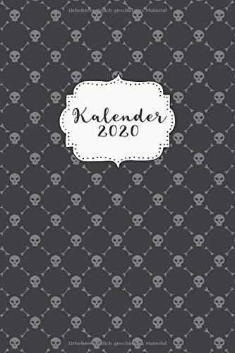 Kalender 2020: Kalender / Wochenplaner / Wochenkalender / Terminplaner, Januar 2020 bis Dezember 2020, A5, 126 Seiten, 1 Doppelseite pro Woche, Totenköpfe, Goth, Gothic, Halloween