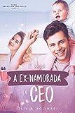 O bebê, a ex-namorada & o CEO (Amores em São Paulo - Livro 3)