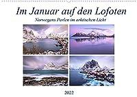 Im Januar auf den Lofoten (Wandkalender 2022 DIN A2 quer): Lofoten - aussergewoehnliche Fotos im Bann des arktischen Lichts (Monatskalender, 14 Seiten )