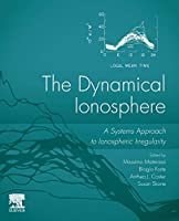 The Dynamical Ionosphere: A Systems Approach to Ionospheric Irregularity