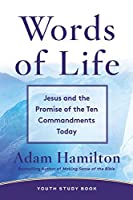 Words of Life: Jesus and the Promise of the Ten Commandments Today: Youth Study Book