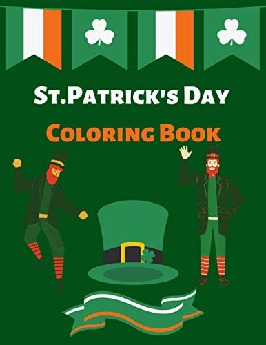 St.Patrick's Day Coloring Book: Activity Book for Toddlers & Preschool Kids Ages 1-4