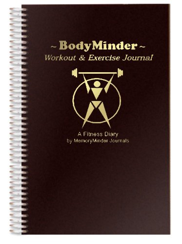 BODYMINDER Workout and Exercise Journal (A Fitness Diary)