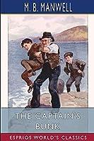 The Captain's Bunk (Esprios Classics)