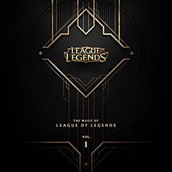 The Music of League of Legends Vol. 1