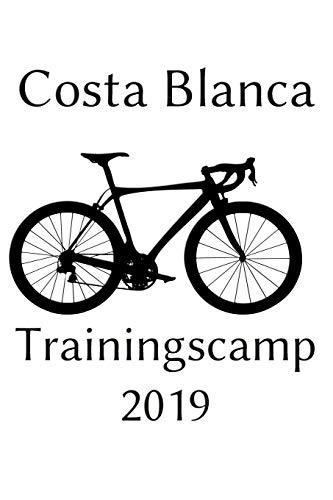 Coasta Blankca Trainingscamp 2019: Notizbuch   Journal   Tagebuch  110 Linierte Seiten