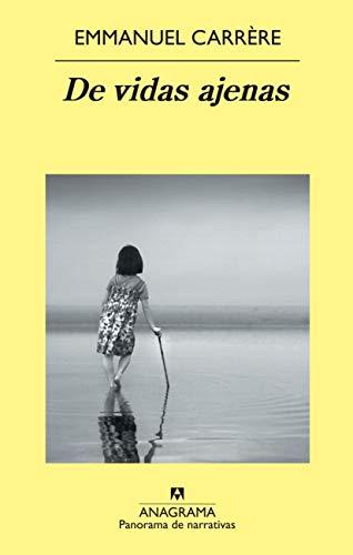 De vidas ajenas (Panorama de narrativas nº 779) PDF EPUB Gratis descargar completo