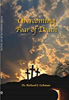 Overcoming Fear of Death