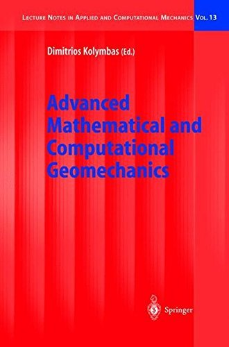 Advanced Mathematical and Computational Geomechanics (Lecture Notes in Applied and Computational Mec