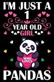 I'm Just A 1 Year Old Girl Who Loves Pandas, Cute Panda Notebook For Birthday Gift, Panda Journal Notebook: 110 Pages Size 6x9' Paperback, 1 Year Old Girl Birthday Gift, Blank Lined Notebook