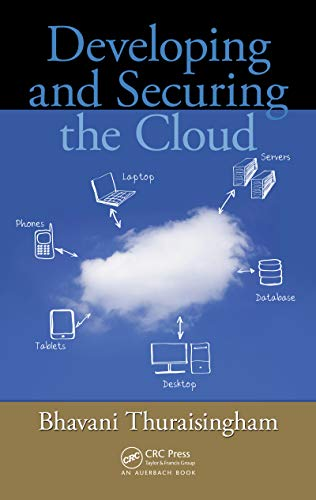 Developing and Securing the Cloud (English Edition)