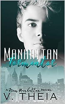 Manhattan Tormentor (From Manhattan Book 7) by [V.  Theia]