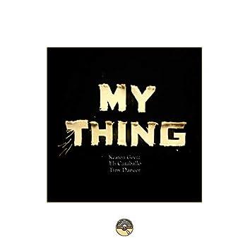 My Thing (feat. Keaton Goetz, Eli Caraballo & Tiny Dancer)