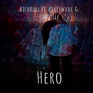 Hero (feat. RealSwvde & EdHussle)