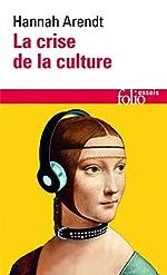 La crise de la culture de Hannah Arendt